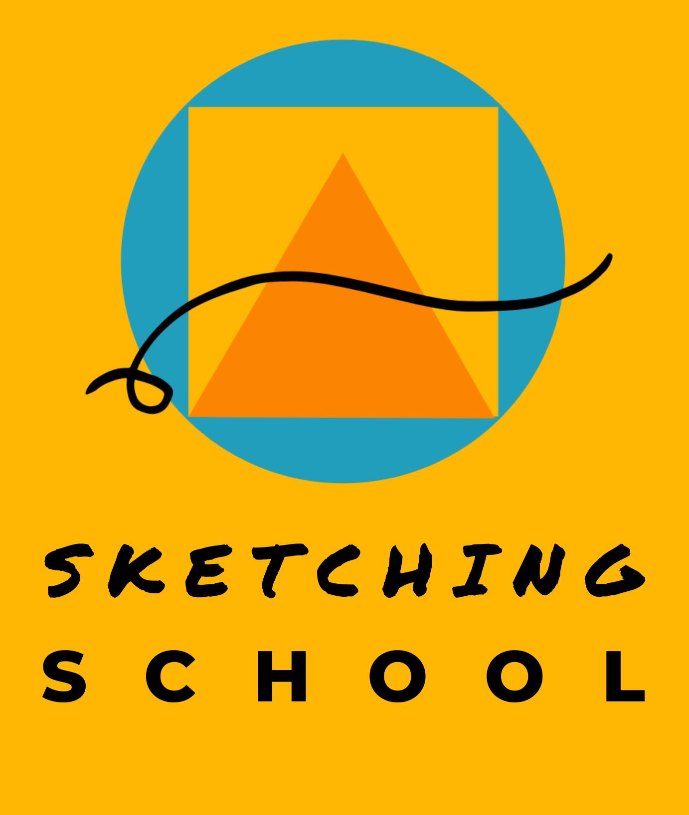 Sketching School.